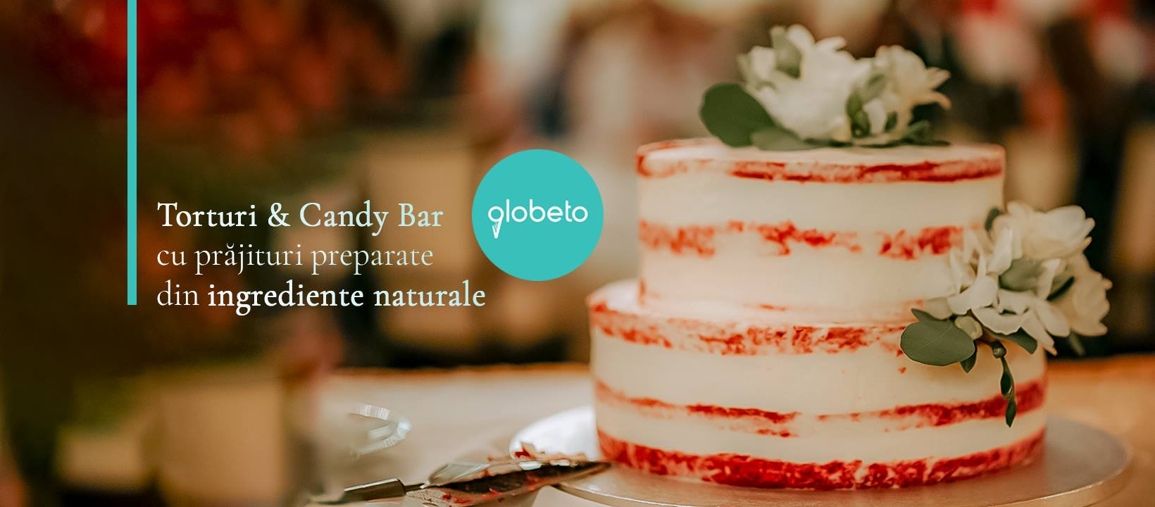 GLOBETO: despre dulciuri… și evenimente dulci!